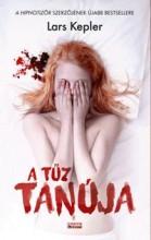 A TŰZ TANÚJA - Ekönyv - KEPLER, LARS