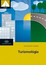 TURIZMOLÓGIA - Ebook - MICHALKÓ GÁBOR