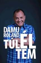 DAMU ROLAND - TÚLÉLTEM - Ekönyv - DAMU EDINA MONA