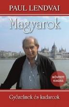 MAGYAROK - GYŐZELMEK ÉS KUDARCOK - 4. BŐVÍTETT KIAD. - Ekönyv - LENDVAI, PAUL
