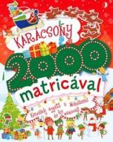 KARÁCSONY 2000 MATRICÁVAL - KÉSZÜLŐDJ EGYÜTT A MIKULÁSSAL ÉS KIS MANÓIVAL! - Ekönyv - GIPPETTI, RACHEL