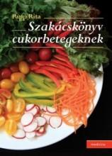 SZAKÁCSKÖNYV CUKORBETEGEKNEK - Ekönyv - PAPP RITA