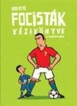 FOCISTÁK KÉZIKÖNYVE - Ekönyv - KISS OTTÓ