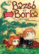 BAZSÓ ÉS BORKA - A KEDVES PINCERÉM - Ekönyv - BÁTKY ANDRÁS