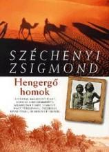 HENGERGŐ HOMOK (SIVATAGI VADÁSZNAPLÓ 1935) - Ekönyv - SZÉCHENYI ZSIGMOND