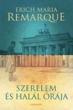 SZERELEM ÉS HALÁL ÓRÁJA - Ekönyv - REMARQUE, ERICH MARIA