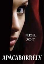 APÁCABORDÉLY - Ebook - PERGEL ZSOLT