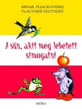 A SÜN, AKIT MEG LEHETETT SIMOGATNI (ÚJ!) - Ekönyv - PLJACKOVSZKIJ-SZUTYEJEV