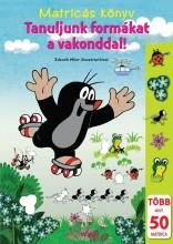 TANULJUNK FORMÁKAT A VAKONDDAL! - MATRICÁS KÖNYV - Ekönyv - MÓRA KÖNYVKIADÓ