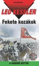 FEKETE KOZÁKOK -  A HÁBORÚ KUTYÁI 29. - Ekönyv - KESSLER, LEO