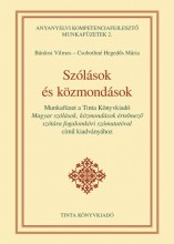 SZÓLÁSOK ÉS KÖZMONDÁSOK - ANYANYELVI KOMPETENCIAFEJL. MUNKAFÜZET 2. - Ekönyv - BÁRDOSI VILMOS, CSOBOTHNÉ HEGEDŰS MÁRIA