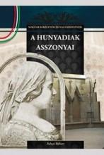 A HUNYADIAK ASSZONYAI - Ekönyv - FALVAI RÓBERT