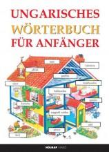UNGARISCHES WÖRTERBUCH FÜR ANFÄNGER (KEZDŐK MAGYAR-NÉMET NYELVKÖNYVE) - Ebook - HOLNAP KIADÓ