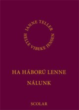 HA HÁBORÚ LENNE NÁLUNK - Ekönyv - TELLER, JANNE-JENSEN, HELLE VIBEKE