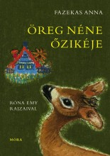 ÖREG NÉNE ŐZIKÉJE - Ekönyv - FAZEKAS ANNA