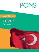 PONS - LAST MINUTE ÚTISZÓTÁR TÖRÖK - ÚJ - Ekönyv - KLETT KIADÓ