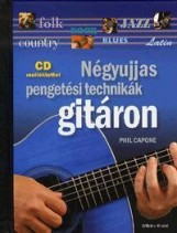 NÉGYUJJAS PENGETÉSI TECHNIKÁK GITÁRON - CD MELLÉKLETTEL - Ekönyv - CAPONE, PHIL