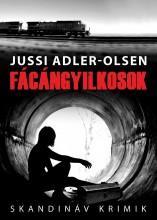 FÁCÁNGYILKOSOK - SKANDINÁV KRIMIK - Ekönyv - ADLER-OLSEN, JUSSI