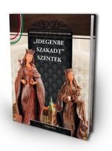 IDEGENBE SZAKADT SZENTEK - Ekönyv - SZILÁGYI RITA