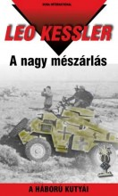 A NAGY MÉSZÁRLÁS - A HÁBORÚ KUTYÁI 26. - Ekönyv - KESSLER, LEO