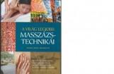 A VILÁG LEGJOBB MASSZÁZSTECHNIKÁI - Ekönyv - STONE, VICTORIA JORDAN