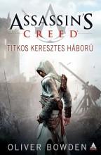 ASSASSIN'S CREED - TITKOS KERESZTES HÁBORÚ - Ekönyv - BOWDEN, OLIVER
