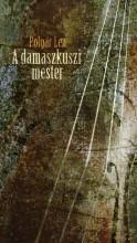 A DAMASZKUSZI MESTER - Ekönyv - POLGÁR LEA