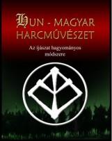 HUN-MAGYAR HARCMŰVÉSZET - AZ ÍJÁSZAT HAGYOMÁNYOS MÓDSZERE - Ekönyv - LOVASÍJÁSZ HAGYOMÁNYŐRZŐ ( VEGYES SPORTN