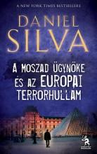 A MOSZAD ÜGYNÖKE ÉS AZ EURÓPAI TERRORHULLÁM - Ekönyv - SILVA, DANIEL