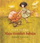 MAJA TIZENKÉT BABÁJA - Ekönyv - FINY PETRA
