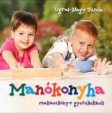 MANÓKONYHA - SZAKÁCSKÖNYV GYEREKEKNEK - Ekönyv - UGRAI-NAGY TÜNDE