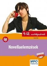 NOVELLAELEMZÉSEK ÚJ! - 9-12. OSZTÁLYOSOKNAK - Ekönyv - SÁNDOR ILDIKÓ
