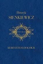 KERESZTESLOVAGOK II. - Ekönyv - SIENKIEWICZ, HENRYK