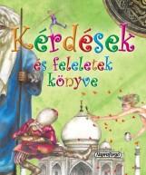 KÉRDÉSEK ÉS FELELETEK KÖNYVE - Ekönyv - NAPRAFORGÓ KÖNYVKIADÓ