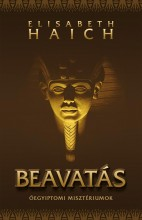 BEAVATÁS - ÓEGYIPTOMI MISZTÉRIUMOK - Ekönyv - HAICH, ELISABETH