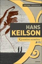 KESERÉDES KOMÉDIA - Ekönyv - KEILSON, HANS