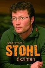 STOHL - ŐSZINTÉN - Ebook - SZALAI VIVIEN