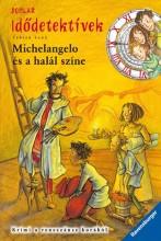 MICHELANGELO ÉS A HALÁL SZÍNE - IDŐDETEKTÍVEK 9. - Ekönyv - LENK, FABIAN