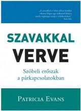 SZAVAKKAL VERVE - SZÓBELI ERŐSZAK A PÁRKAPCSOLATBAN - Ekönyv - EVANS, PATRICIA