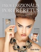 PROFESSZIONÁLIS PORTRÉRETUS - FOTÓSOKNAK A PHOTOSHOP SEGÍTSÉGÉVEL - Ekönyv - KELBY, SCOTT