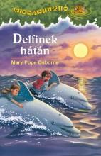 DELFINEK HÁTÁN - CSODAKUNYHÓ 9. - Ekönyv - OSBORNE, MARY POPE