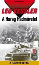 A HARAG HADMŰVELET - A HÁBORÚ KUTYÁI 19. - Ekönyv - KESSLER, LEO