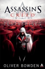ASSASSIN'S CREED - TESTVÉRISÉG - Ekönyv - BOWDEN, OLIVER