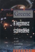 A KOZMOSZ SZÖVEDÉKE - Ebook - GREENE, BRIAN