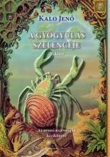 A GYÓGYULÁS SZELENCÉJE II. KÖTET (új!) - Ekönyv - KALO JENŐ