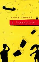A FOGADALOM - Ekönyv - BRUCK ANDRÁS