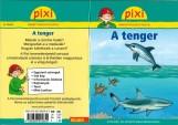 A TENGER - PIXI ISMERETTERJESZTŐ FÜZETEI - Ekönyv - NICAM MÉDIA KÖNYVKIADÓ KFT.
