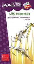 LÜK-BAJNOKSÁG - VERSENYFELADATOK MATEMATIKÁBÓL 3. OSZTÁLY - Ekönyv - LDI-503