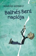 BALHÉS BENI NAPLÓJA - Ekönyv - NÓGRÁDI GERGELY