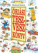 ÓRIÁSI TESZ-VESZ KÖNYV - - Ekönyv - SCARRY, RICHARD